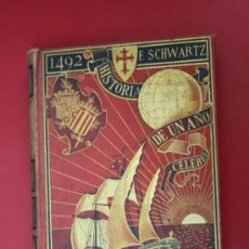 Libros antiguos: ANTIGUO LIBRO: 1492 - HISTORIA DE UN AÑO CÉLEBRE, POR FEDERICO SCHWARTZ, 1892. Lote 31332014