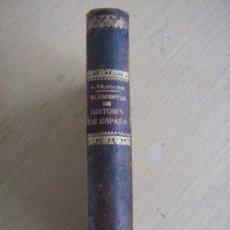 Libros antiguos: ELEMENTOS DE HISTORIA DE ESPAÑA DE A. Y H. FORNES 2ª EDICION 1881 IMP JAIME JESUS. Lote 31547830