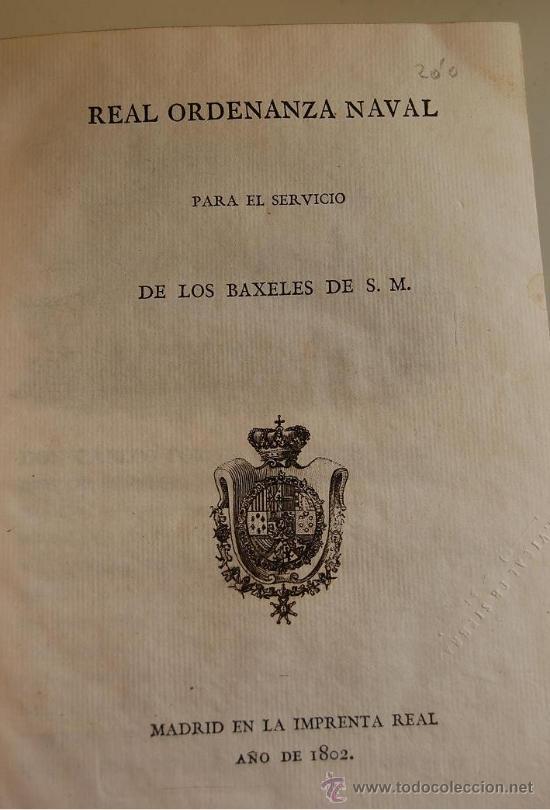 Libros antiguos: 1802 REAL ORDENANZA NAVAL PARA EL SERVICIO DE LOS BAXELES DE S.M. - Foto 2 - 31589910