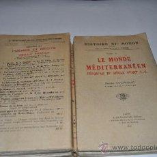 Libros antiguos: HISTOIRE DU MONDE TOME II: LE MONDE MÉDITERRANÉEN JUSQU´AU IV SIÈCLE AVANT J.C.M.E.CAVAIGNAC RA6971. Lote 31945950