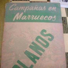 Libros antiguos: CAMPAÑAS EN MARRUECOS SEGUNDO PERIODO 2 TOMOS HISTORIA Y MAPAS EDC S/F A.G.M. Lote 32007960
