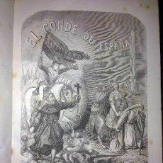 Libros antiguos: EL CONDE DE ESPAÑA Ó LA INQUISICIÓN MILITAR ORIGINAL DE DON FCO J. ORELLANA 1856. Lote 32128052
