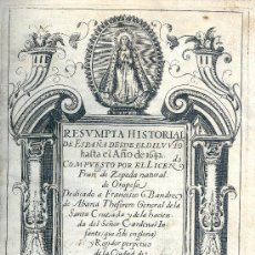 Libros antiguos: FRANCISCO DE ZEPEDA. RESUMPTA HISTORIAL DE ESPAÑA DESDE EL DILUVIO HASTA 1642. MADRID, 1643. Lote 32206188