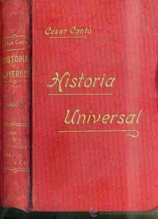 CÉSAR CANTÚ : HISTORIA UNIVERSAL TOMO III - PERSIA, GRECIA, ALEJANDRO (Libros antiguos (hasta 1936), raros y curiosos - Historia Antigua)