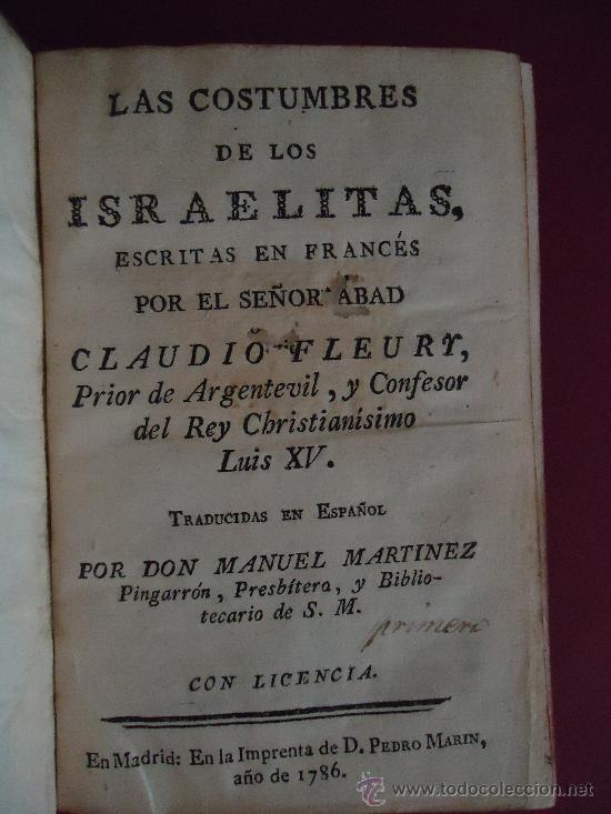 'LAS COSTUMBRES DE LOS ISRAELITAS' CLAUDIO FLEURY. MARTINEZ PINGARRON.MADRID 1786 (Libros antiguos (hasta 1936), raros y curiosos - Historia Antigua)