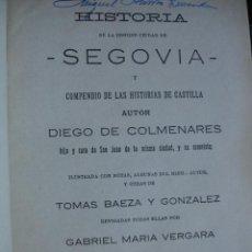 Libros antiguos: HISTORIA DE SEGOVIA .DIEGO DE COLMENARES.1921.3 TOMOS EN UN VOLUMEN. Lote 32779871