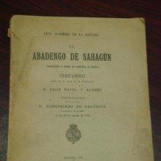 Libros antiguos: EL ABADENGO DE SAHAGUN. 1915. CONTRIBUCION AL ESTUDIO DEL FEUDALISMO EN ESPAÑA.. Lote 32919613