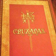 Libros antiguos: LAS CRUZADAS POR M.MICHAUD. ILUSTRADA POR GUSTAVO DORÉ. TOMOS I - II 1886.. Lote 33145643