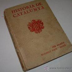 Libros antiguos: HISTORIA DE CATALUNYA.....LIBRO DEL AÑO 1.921. Lote 33500237