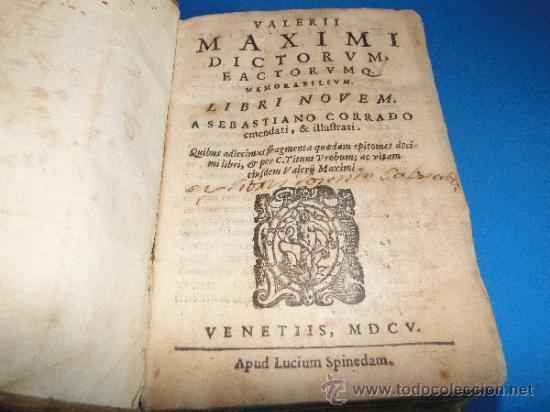 Libros antiguos: VALERII MAXIMI. DICTORVM EACTORVMO MEMORABILIVM. LIBRI NOVEM.-- AÑO.-1605 - Foto 2 - 33540307