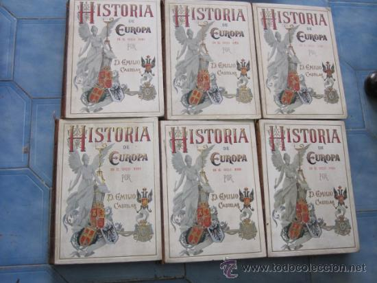 HISTORIA DE EUROPA EN EL SIGLO XVIIII - 6 VOLÚMENES - EMILIO CASTELAR - 1897 - LÁMINAS + INFO /FOTOS (Libros antiguos (hasta 1936), raros y curiosos - Historia Antigua)