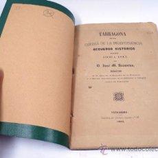 Libros antiguos: TARRAGONA EN LA GUERRA DE LA INDEPENDENCIA. RECUERDO HISTÓRICO DESDE 1808 A 1813. TARRAGONA 1863.. Lote 34196551
