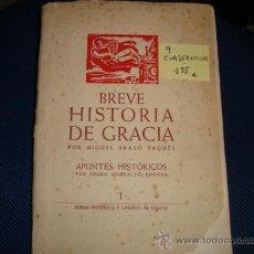 Libros antiguos: (489) BREVE HISTORIA DE GRACIA - CUADERNILLOS DEL I AL IX. Lote 34205734