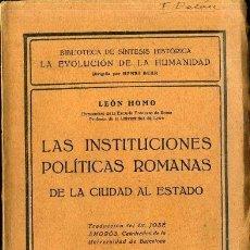 Libros antiguos: HOMO : INSTITUCIONES POLÍTICAS ROMANAS (1928). Lote 44633581