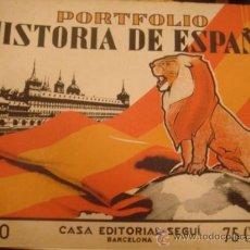 Libros antiguos: PORFOLIO HISTORIA DE ESPAÑA. EDITORIAL SEGUI. Nº10. Lote 34556164