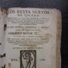 Libros antiguos: LOS REYES NUEVOS DE TOLEDO, DOCTOR CHRISTOVAL LOZANO, 1744. Lote 34553724