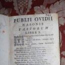 Libros antiguos: 5886- PUBLII OVIDII NASONIS FASTORUM(6 LIBROS),TRISTUM(5 LIBROS), DE PONTO(4 LIBROS) EN 1 VOLUMEN. Lote 34747678