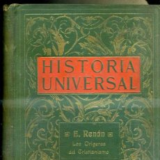 Libros antiguos: RENÁN : LOS ORÍGENES DEL CRISTIANISMO / DURUY : HISTORIA DE LOS GRIEGOS I (1910). Lote 34946064
