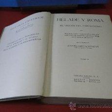 Livres anciens: HELADE Y ROMA.-EL ORIGEN DEL CRISTIANISMO. -GOETZ. WALTER, (DIRECTOR) -AÑO 1933. Lote 34993175