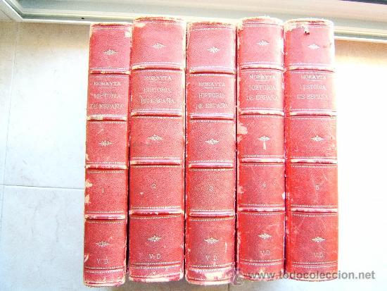 HISTORIA GENERAL DE ESPAÑA DESDE...- MIGUEL MORAYTA DE SAGRARIO - TOMOS DEL 1 AL 5 - 1889 - 1ª EDIC. (Libros antiguos (hasta 1936), raros y curiosos - Historia Antigua)