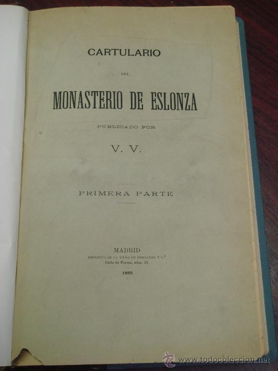 Libros antiguos: CARTULARIO DEL MONASTERIO DE ESLONZA. 1885. Primera parte (y única publicada) - Foto 2 - 35297020