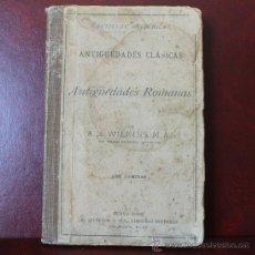 Libros antiguos: CARTILLAS HISTORICAS – ANTIGUEDADES CLASICAS – ANTIGUEDADES ROMANAS- NUEVA YORK 1903 – BIBLIOTECA. Lote 35560214