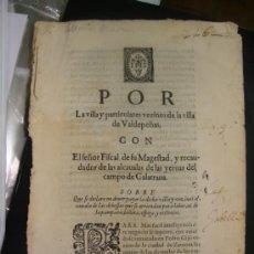 Libros antiguos: ALEGACIÓN SIGLO XVII. VALDEPEÑAS. CIUDAD REAL. BELLOTAS, ESPIGAS, RASTROJOS.... Lote 35676282