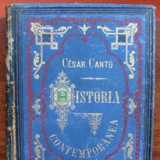 Libros antiguos: HISTORIA CONTEMPORANEA CESAR CANTÚ 1882 MONUMENTAL OBRA ILUSTRADA TOMO ANTIGUO LIBRO GRAN FORMATO. Lote 35705671