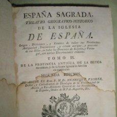 Libros antiguos: FLOREZ, HENRIQUE: ESPAÑA SAGRADA. TOMO IX. DE LA PROVINCIA ANTIGUA DE LA BÉTICA EN COMÚN, Y DE LA SA. Lote 36120211