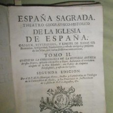 Libros antiguos: FLOREZ, HENRIQUE: ESPAÑA SAGRADA. TOMO II. CONTIENE LA CHRONOLOGÍA DE LA HISTORIA ANTIGUA DE ESTOS R. Lote 36120343