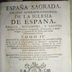 Libros antiguos: FLOREZ, HENRIQUE: ESPAÑA SAGRADA. TOMO IV. CONTIENE EL ORIGEN, DIVISIONES Y LÍMITES DE TODAS SUS PR. Lote 36120463
