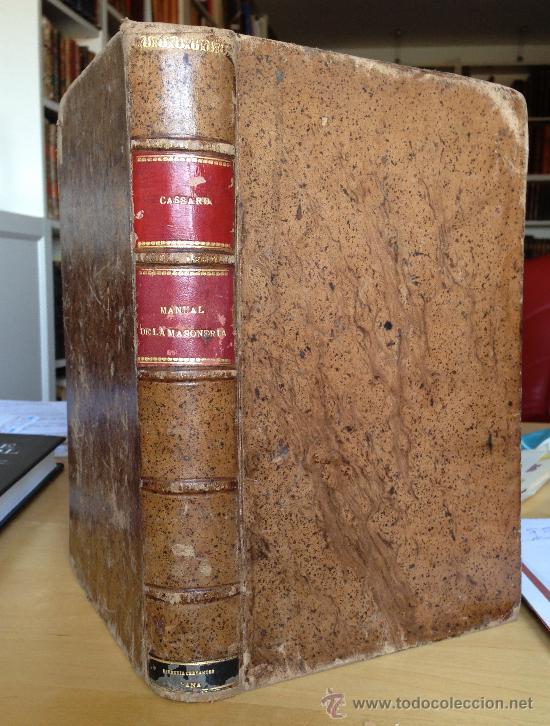 1890?.- MANUAL DE LA MASONERIA. ANDRÉS CASSARD. (Libros antiguos (hasta 1936), raros y curiosos - Historia Antigua)