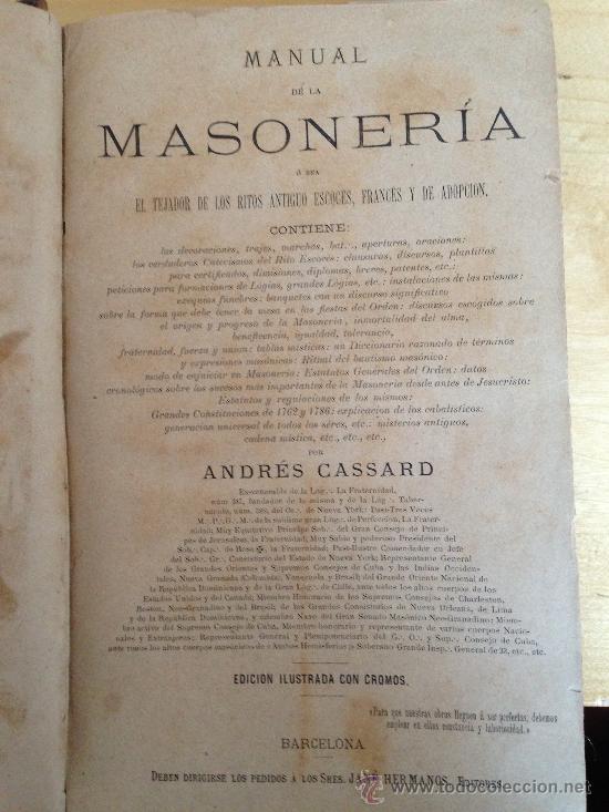 Libros antiguos: 1890?.- MANUAL DE LA MASONERIA. ANDRÉS CASSARD. - Foto 3 - 36378110