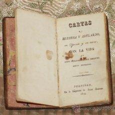Libros antiguos: 2821- CARTAS DE HELOYSA Y ABELARDO EN PROSA Y EN VERSO. IMP. JUAN ALZINE 1815.. Lote 36440127