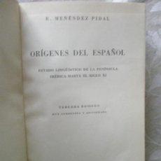 Libros antiguos: MENENDEZ PIDAL, R.: ORÍGENES DEL ESPAÑOL. ESTADO LINGÜÍSTICO DE LA PENÍNSULA IBÉRICA HASTA EL SIGLO . Lote 36644916
