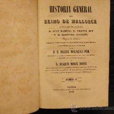 Libros antiguos: HISTORIA GENERAL DEL REINO DE MALLORCA, JUAN DAMETO, VICENTE MUT Y GERONIMO ALEMANY, 1840. Lote 37109785