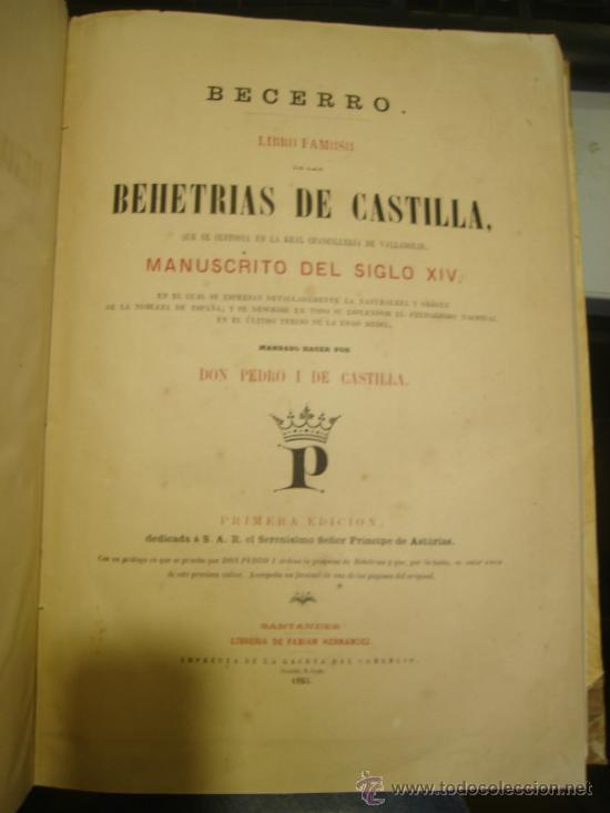 LAS BEHETRÍAS DE CASTILLA,ESPECTACULAR FACSÍMIL,1865,CHANCILLERÍA DE VALLADOLID,SANTANDER (Libros antiguos (hasta 1936), raros y curiosos - Historia Antigua)