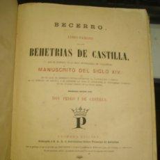 Libros antiguos: LAS BEHETRÍAS DE CASTILLA,ESPECTACULAR FACSÍMIL,1865,CHANCILLERÍA DE VALLADOLID,SANTANDER. Lote 57095494