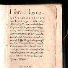 Libros antiguos: 1549,COMENTARIOS DE LA GUERRA DE LAS GALIAS,CAYO JULIO CÉSAR,EXCEPCIONAL LIBRO EN. Lote 37705325