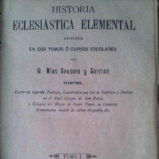 Libros antiguos: RARA HISTORIA ECLESIASTICA ELEMENTAL ALMERIA 1886. Lote 38062741