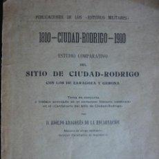 Libros antiguos: SITIO DE CIUDAD RODRIGO.ADOLFO ARAGONES DE LA ENCARNACION.1911.68 PG.FOTOS..GUERRA INDEPENDENCIA. Lote 38529288