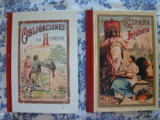 ESPAÑA Y SU HISTORIA; OBLIGACIONES DEL HOMBRE. FASCÍMIL (Libros antiguos (hasta 1936), raros y curiosos - Historia Antigua)
