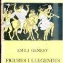 Libros antiguos: EMILE GENEST : FIGURES I LLEGENDES MITOLOGIQUES (JOVENTUT, 1932) EN CATALÁN. Lote 38844680