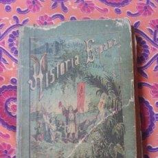 Libros antiguos: RESUMEN DE LA HISTORIA DE ESPAÑA - AÑO 1889 - VER FOTOS. Lote 38978693