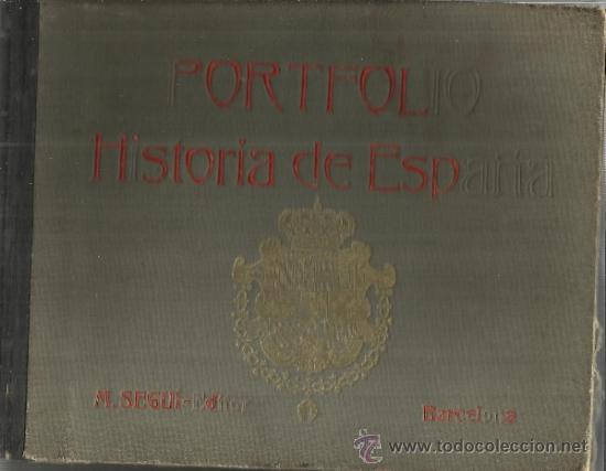PORTAFOLIO. HISTORIA DE ESPAÑA. M. SANDOLVAL DEL RÍO. TOMO II. M. SEGUÍ EDITOR. BARCELONA. ANTIGUO (Libros antiguos (hasta 1936), raros y curiosos - Historia Antigua)