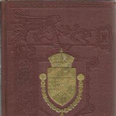 Alte Bücher - HISTORIA GENERAL DE ESPAÑA. MODESTO LAFUENTE. TOMO IX. MONTANER Y SIMÓN EDITORES. BARCELONA. 1922 - 39167850