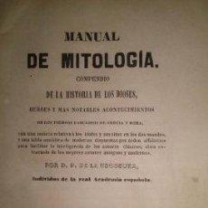 Libros antiguos: MANUAL DE MITOLOGÍA. COMPENDIO DE LA HISTORIA DE LOS DIOSES, HÉROES ... AÑO 1845. Lote 39464098