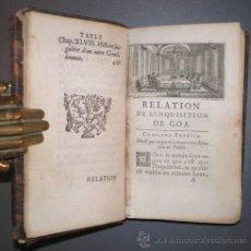Libros antiguos: RELATION DE L'INQUISITION DE GOA. 1688. Lote 39476158