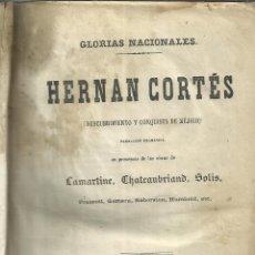 Libros antiguos: HERNÁN CORTÉS. DESCUBRIMIENTO Y CONQUISTA DE MÉXICO. LAMARTINE. U. MANINI. MADRID. 1868. Lote 39584648