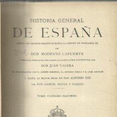Alte Bücher - HISTORIA GENERAL DE ESPAÑA. MODESTO LA FUENTE. TOMO XXII. (AÑOS 1840-1848). MONTANER Y SIMÓN. 1922. - 39660577